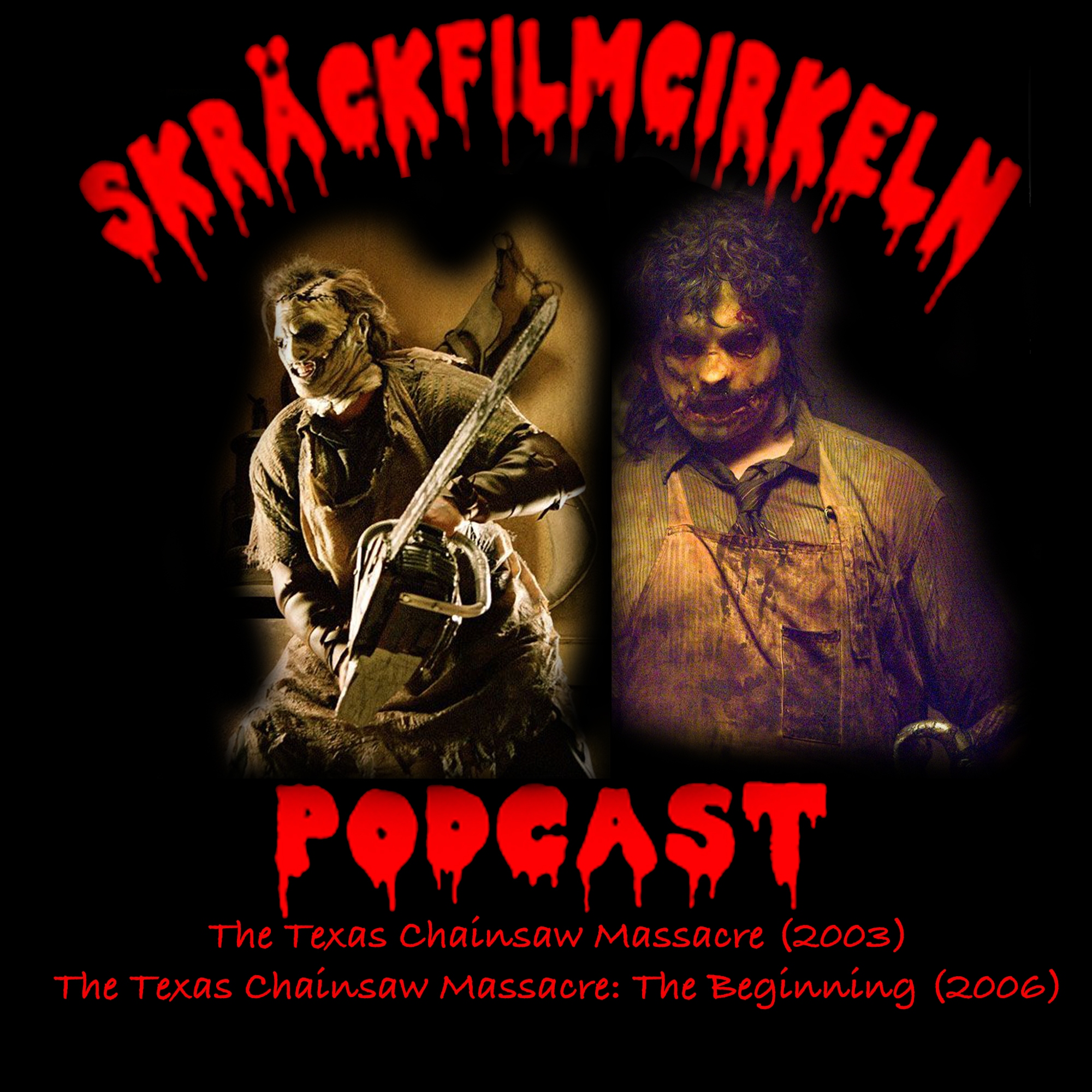 Episode 37 – Texas Chainsaw Massacre 5-6 DoubleBill