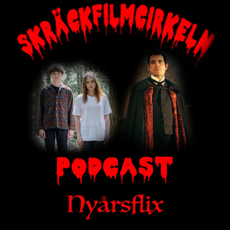 Episode 39 – Nyårsflix
