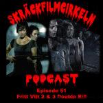 Avsnitt 50 – Gore/Splatterfilm